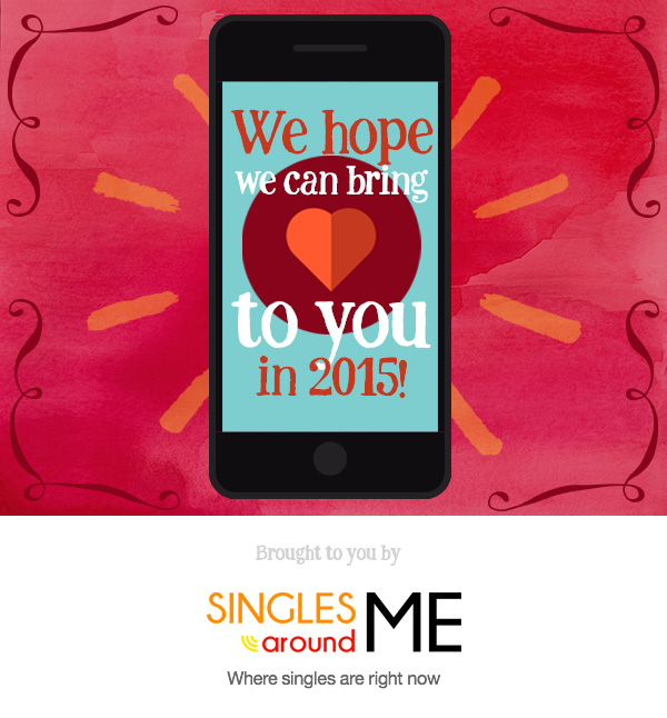 Happy 2015 from Singles Around Me